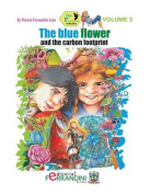 The Blue Flower and the Carbon Footprint