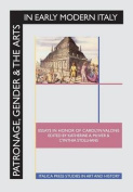 Patronage, Gender and the Arts in Early Modern Italy