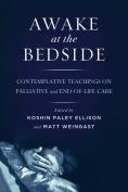 Awake at the Bedside