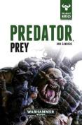 Predator, Prey (Beast Arises)