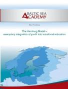 The Hamburg Model - Exemplary Integration of Youth Into Vocational Education