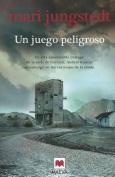 Un Juego Peligroso [Spanish]