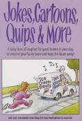 Jokes, Cartoons, Quips & More