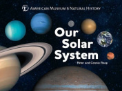 Our Solar System [Board book]