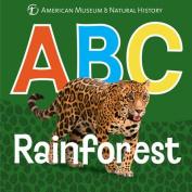 ABC Rainforest (AMNH ABC Board Books) [Board book]