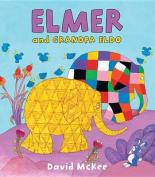 Elmer and Grandpa Eldo (Elmer Books