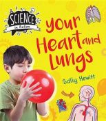 Your Heart & Lungs (My Body)