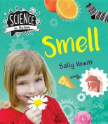 Smell (Let's Start Science)