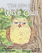 The Not So Wise Owl [Large Print]