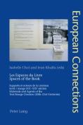 Les Espaces du Livre. Spaces of the Book