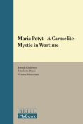 Maria Petyt - A Carmelite Mystic in Wartime