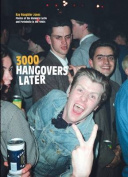 3000 Hangovers Later