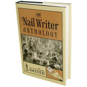 The Nail Writer Anthology (Revised) by Thomas Baxter - Book
