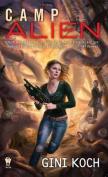 Camp Alien (Alien Novels)