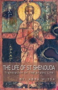 The Life of St Shenouda