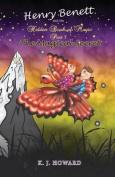 Henry Benett and the Hidden Book of Magic Part 1 the Magical Secret