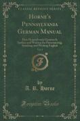 Horne's Pennsylvania German Manual, Vol. 4