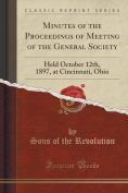 Minutes of the Proceedings of Meeting of the General Society