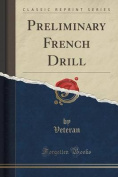 Preliminary French Drill