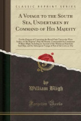 A Voyage to the South Sea, Undertaken by Command of His Majesty