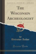 The Wisconsin Archeologist, Vol. 15