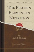 The Protein Element in Nutrition