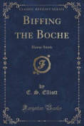 Biffing the Boche