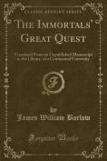 The Immortals' Great Quest