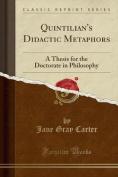 Quintilian's Didactic Metaphors