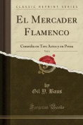 El Mercader Flamenco, Vol. 6 [Spanish]
