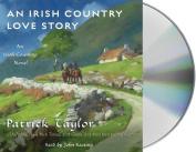 An Irish Country Love Story  [Audio]