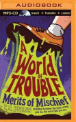 A World of Trouble  [Audio]