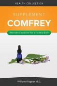 The Comfrey Supplement