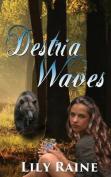 Destria Waves
