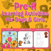 Pre-K Learning Activities for Boys & Girls