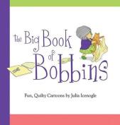 Big Book of Bobbins