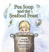 Pea Soup and the Seafood Feast