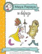 Maya Papaya Se Disfraza [Spanish]