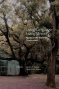 Living Language, Living Memory - Essays on the Works of Toni Morrison