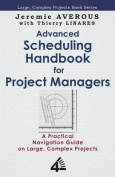 Advanced Scheduling Handbook for Project Managers