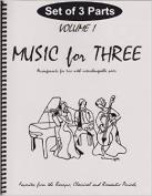 Music for Three, Vol. 1