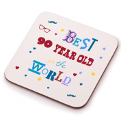 Best 90 Year Old Coaster - 90th birthday present gift idea. Perfect present for him, her, mum or dad