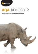 AQA Biology 2: A-Level Student Workbook