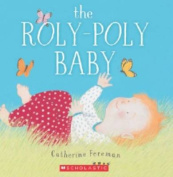 The Roly-Poly Baby [Board book]