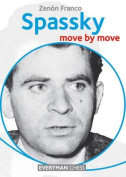 Spassky: Move by Move