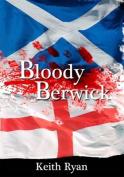 Bloody Berwick