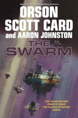 The Swarm: The Second Formic War (Volume 1) (Second Formic War)