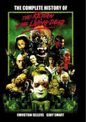 The Complete History of the Return of the Living Dead