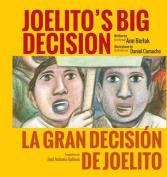 Joelito's Big Decision/La Gran Decision de Joelito [Spanish]