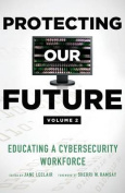 Protecting Our Future, Volume 2